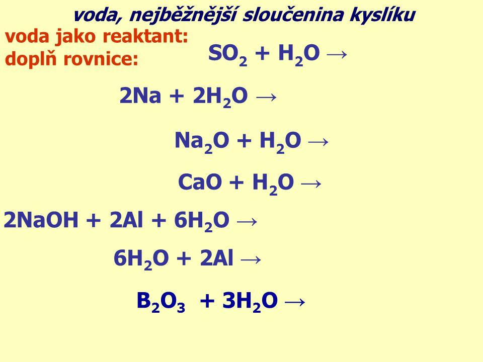 2NaOH + 2Al + 6H2O → 2Na[Al(OH)4] + 3H2